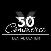 50 Commerce Dental Center