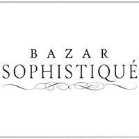 Bazar Sophistiqué