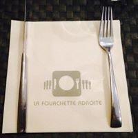 La Fourchette Adroite