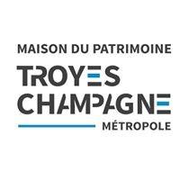 Maison du patrimoine Troyes Champagne Métropole