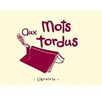 Librairie Aux Mots Tordus