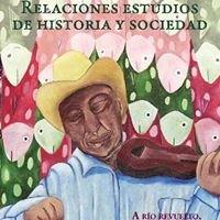 Revista Relaciones. Estudios de Historia y Sociedad. Colmich