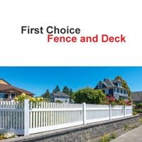 First Choice Fence and Deck