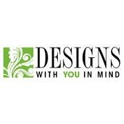 Designs With You In Mind