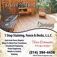 1 Stop Staining, Fences, and Decks, LLC