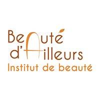Beauté d'Ailleurs - Institut de Beauté à Soufflenheim