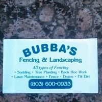 Bubba's Fencing & Landscaping