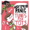Widespread Panic's Tunes For Tots