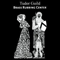 Tudor Guild Brass Rubbing Center