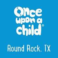 Once Upon a Child - Round Rock