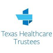 Texas Healthcare Trustees