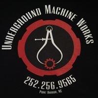 Underground Machine Works
