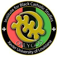 The Institute for Black Catholic Studies, Xavier University of Louisiana
