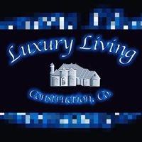 Luxury Living Construction, Co.