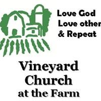 Vineyard Church at the Farm