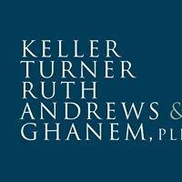 Keller Turner Ruth Andrews & Ghanem, PLLC