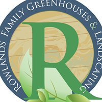 Rowlands Family Greenhouses & Landscaping