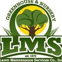 LMS Greenhouse and Nursery