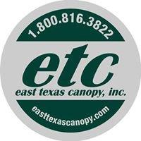 east texas canopy, inc.