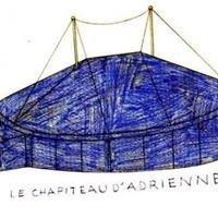 LE CHAPITEAU D'ADRIENNE