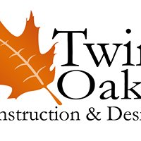 Twin Oaks Construction and Design