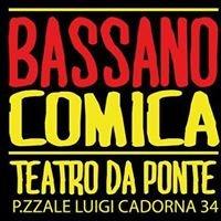 """Stagione Teatrale """"Bassano Comica"""" - Teatro Da Ponte"""