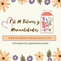 T & M Telares Y Manualidades