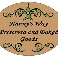 Nanny's Way Preserved and Baked Goods