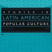 Studies in Latin American Popular Culture