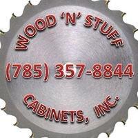 Wood 'N' Stuff Cabinets Inc.