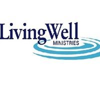 Living Well Ministries, Inc.