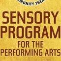 Sensory Program for the Performing Arts