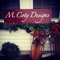 M Coty Designs