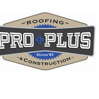 Pro Plus Roofing & Construction