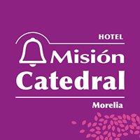 Misión Catedral Morelia