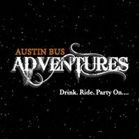 Austin Bus Adventures- Locally owned and operated Party Bus Service