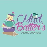 Mad Batter's Custom Creations