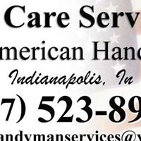 """We Care Services"" the American Handyman"