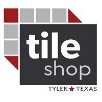 The Tile Shop, Inc. Tyler,TX