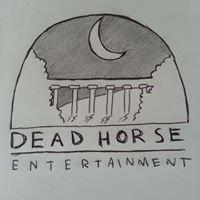 Dead Horse Entertainment