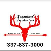 Bayouland Bowhunters and Outfitters