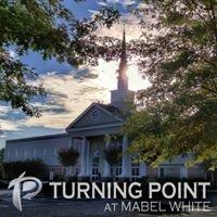 Turning Point at Mabel White Baptist Church