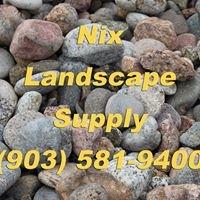 Nix Landscape Supply Inc