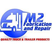 M2 Fabrication and Repair