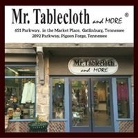 Mr Tablecloth and More