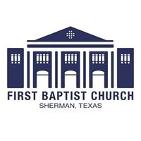 First Baptist Church, Sherman, TX