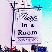 Things In A Room