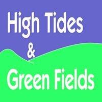 High Tides & Green Fields LLC