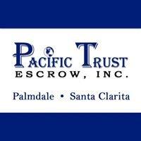 Pacific Trust Escrow, Inc. Palmdale