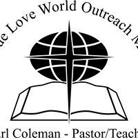 First True Love World Outreach Ministries
